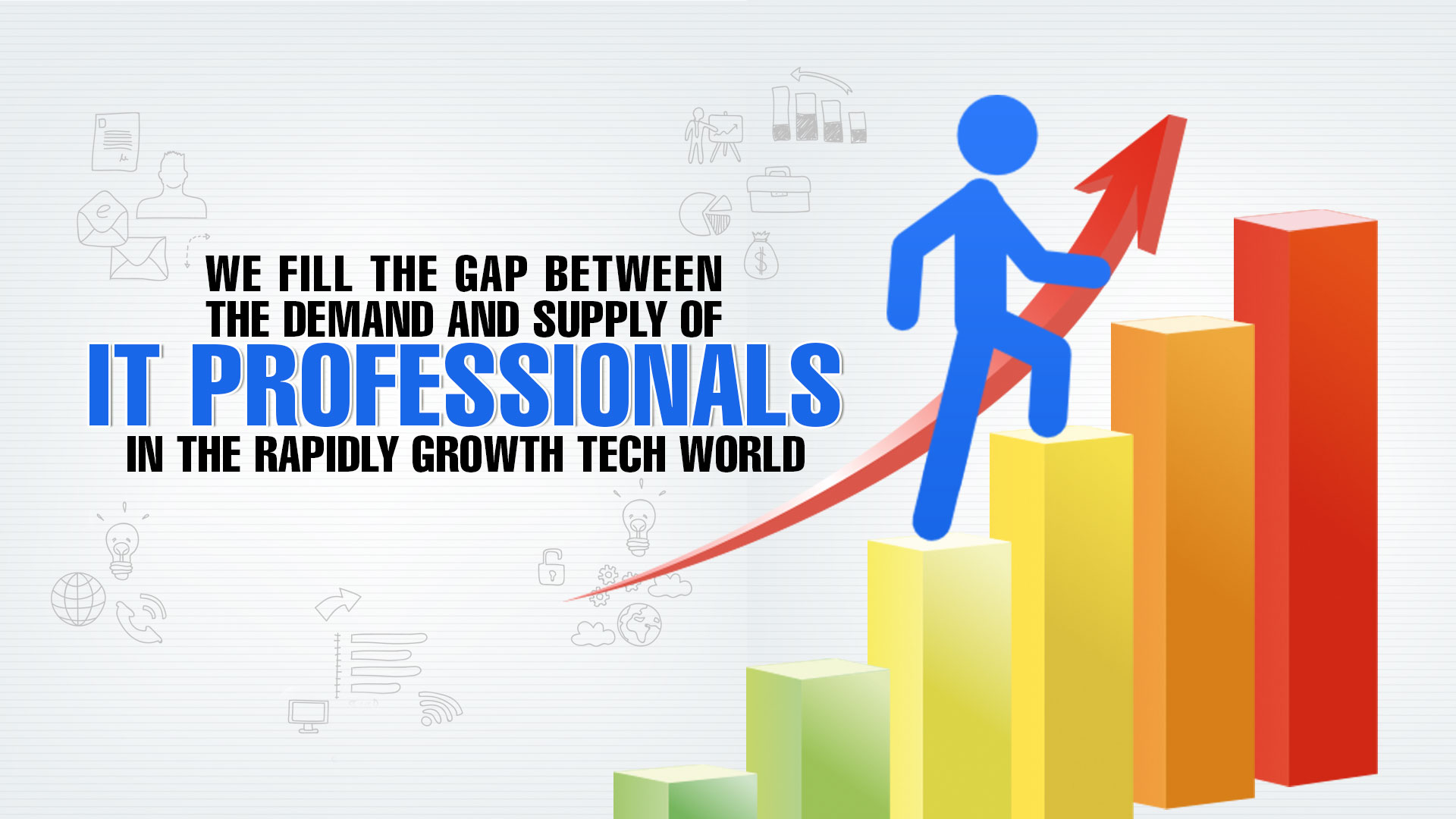 Growth Assessment: Why IT Staffing Services are Important?
