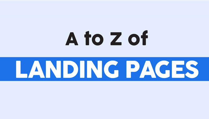 The ABCs of Landing Pages – The Ultimate Guide [Infographics]