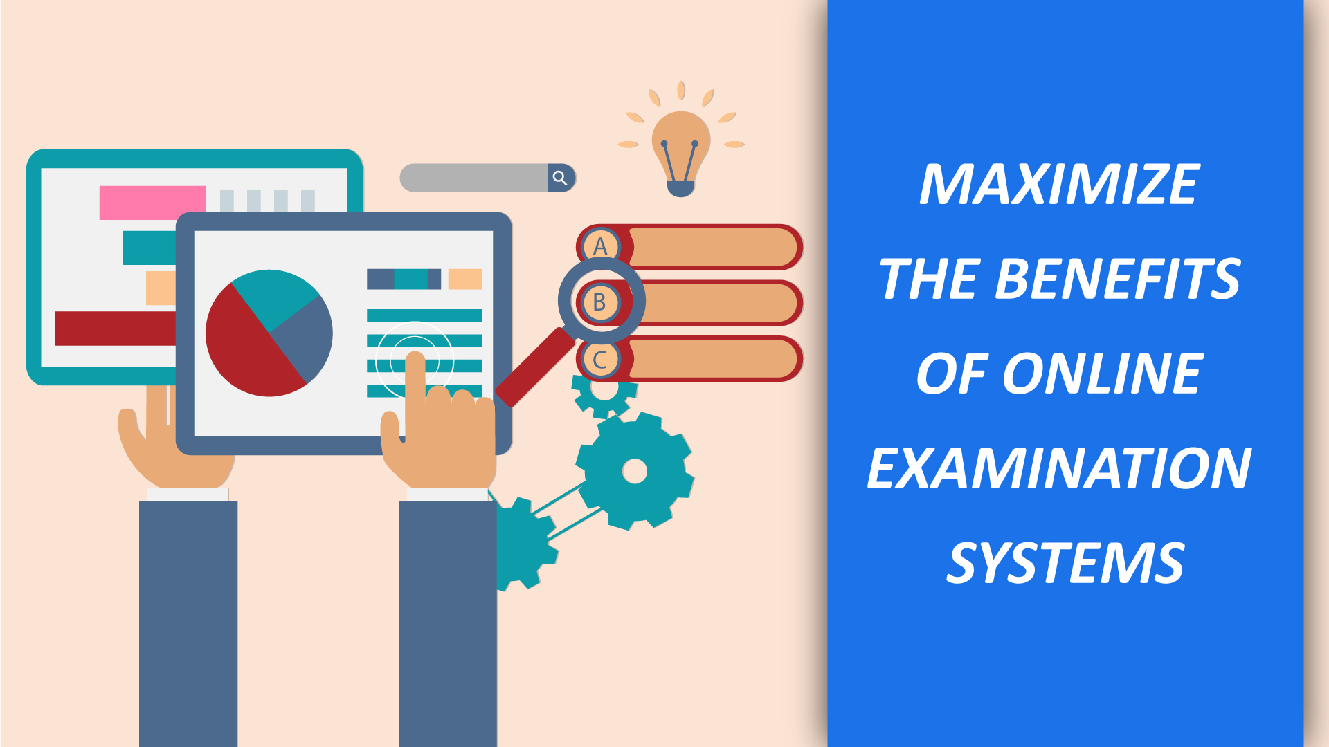 Maximize The Benefits Of Online Examination Systems