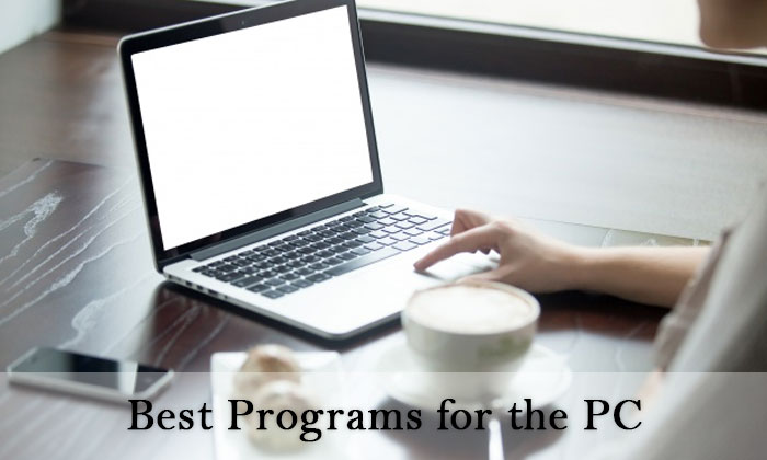 Best Programs for the PC (Guest Post)