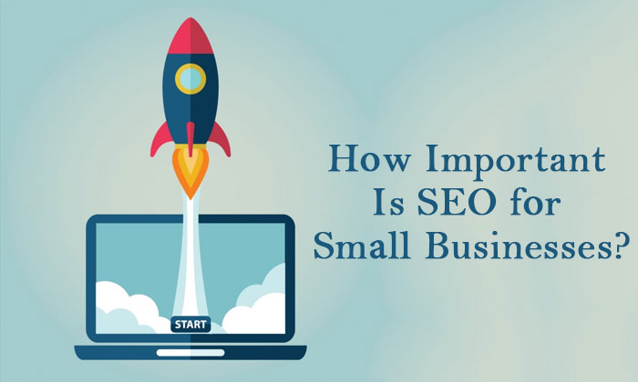 Hоw Important Is SEO fоr Smаll Businesses? (Guest Post)